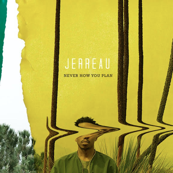 jerreau-never-how-you-plan-front